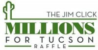 The Jim Click Millions for Tucson Raffle
