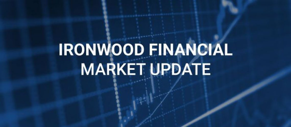Ironwood Financial Market Update